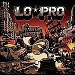 Lo-Pro The Beautiful Sounds Of Revenge (Single)