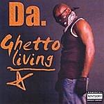 Da Ghetto Living