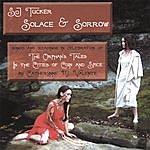 S.J. Tucker Solace & Sorrow