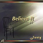 Justy Believe It (Single)