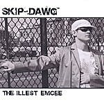 Skip-Dawg The Illest Emcee