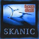 Skanic Last Call