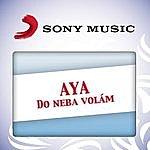 Aya Do Neba Volam