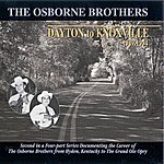 Osborne Brothers Dayton To Knoxville