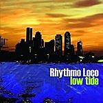 Rhythmo Loco Low Tide (Single)