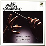 The Neon Philharmonic Brilliant Colors: The Complete Warner Bros. Recordings