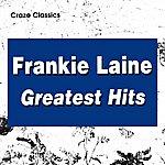 Frankie Laine Frankie Laine Greatest Hits