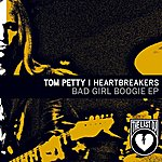 Tom Petty & The Heartbreakers Bad Girl Boogie EP