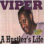 Viper A Hustler's Life (Hustler's Cut)