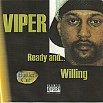 Viper Ready And Willing (Hustler's Cut)