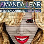 Amanda Lear Brief Encounters Reloaded (Feat. Deadstar)