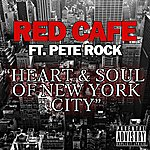 Red Café Heart And Soul Of New York City (Feat. Pete Rock)