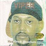 Viper Heartless Hoodlum (Hustler's Cut)(Parental Advisory)
