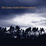 The Gentle Waves The Green Fields Of Foreverland