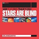 3AM Almighty Presents: Stars Are Blind (Feat. Tracey Cole)