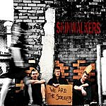 Skinwalkers We Are The Streets (Single)