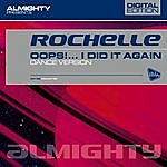 Rochelle Almighty Presents: Oops! … I Did It Again