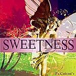 Sweetness Pa Chèché'y