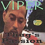 Viper Thug's Passion (Hustler's Cut)