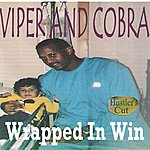 Viper Wrapped In Win (Hustler's Cut)