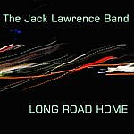Jack Lawrence Long Road Home
