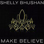 Shelly Bhushan Make Believe