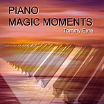 Tommy Eyre Piano Magic Moments