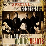 Special Consensus The Trail Of Aching Hearts