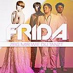 Frida Zeig Mir Wie Du Tanzt (Mtv Mobile Mix)