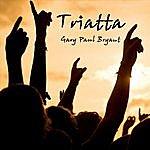 Gary Paul Bryant Triatta (Single)