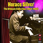 Horace Silver The Ultimate Collection