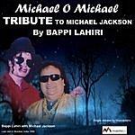 Bappi Lahiri Michael O Michael - Single