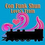 Con Funk Shun Love's Train (Re-Recorded / Remastered)