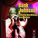 Bunk Johnson Essential New Orleans Jazz Masters