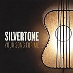 Silvertone Quartet Your Song For Me