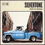 Silvertone Quartet Come On My Way