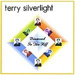 Terry Silverlight Diamond In The Riff
