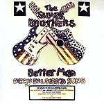 The Silver Brothers Better Man (Every Soldier's Song)