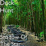 Duck Hunt Shadow Of The Star (Single)---------------------------