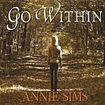 Annie Sims Go Within