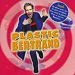 Plastic Bertrand Plastic Bertrand