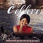 CJ C. Of Love - Inspirational Sounds Of The Heart Part 2 (Wedding & Relationship/Commitment Songs)