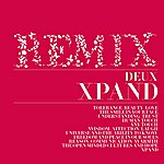 Deux Xpand (Remixes)(2-Track Single)