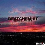 The Beat Chemist Document 1 / Tonight