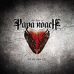 Papa Roach To Be Loved: The Best Of Papa Roach (Edited)