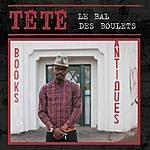Tété Le Bal Des Boulets (Single)