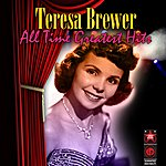 Teresa Brewer All Time Greatest Hits