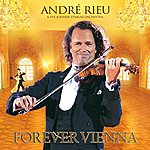 André Rieu Forever Vienna (Velocity Version)
