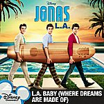 Jonas Brothers L.A. Baby (Where Dreams Are Made Of) (Single)