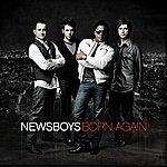 Newsboys Born Again (Deluxe Edition)